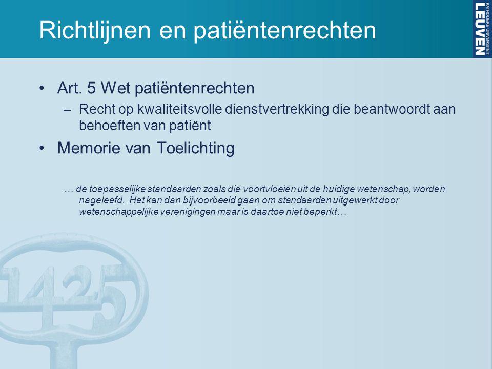 Richtlijnen en patiëntenrechten