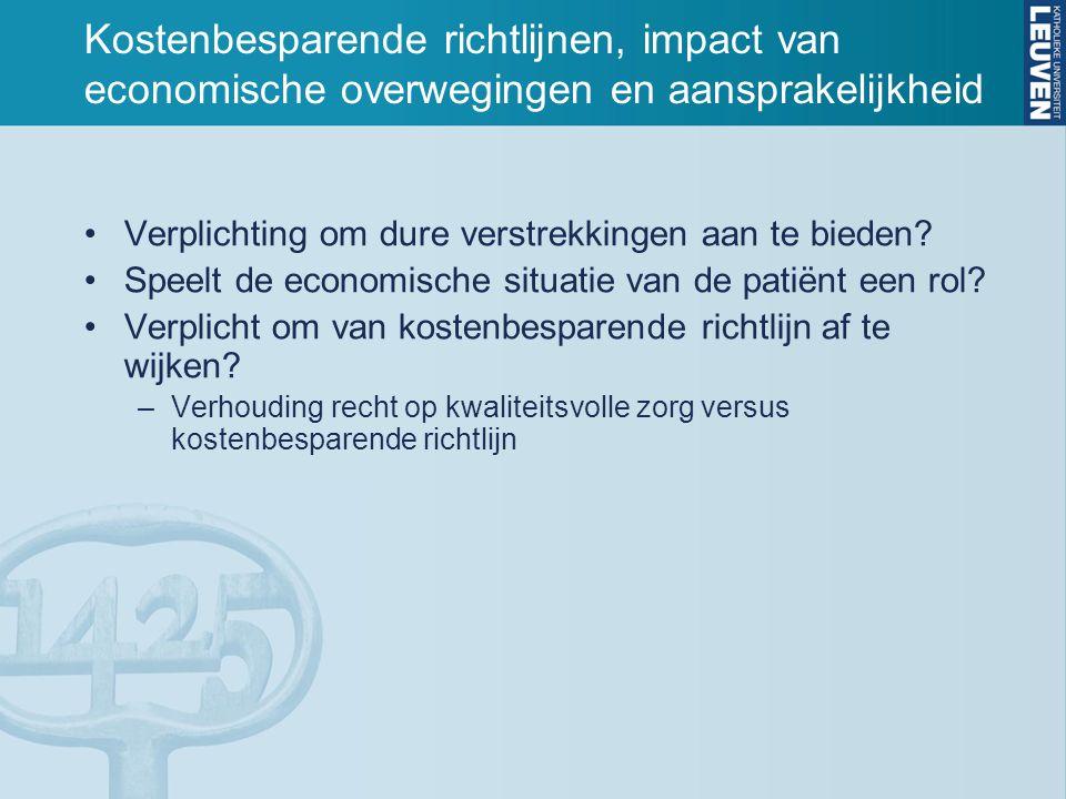 Kostenbesparende richtlijnen, impact van economische overwegingen en aansprakelijkheid