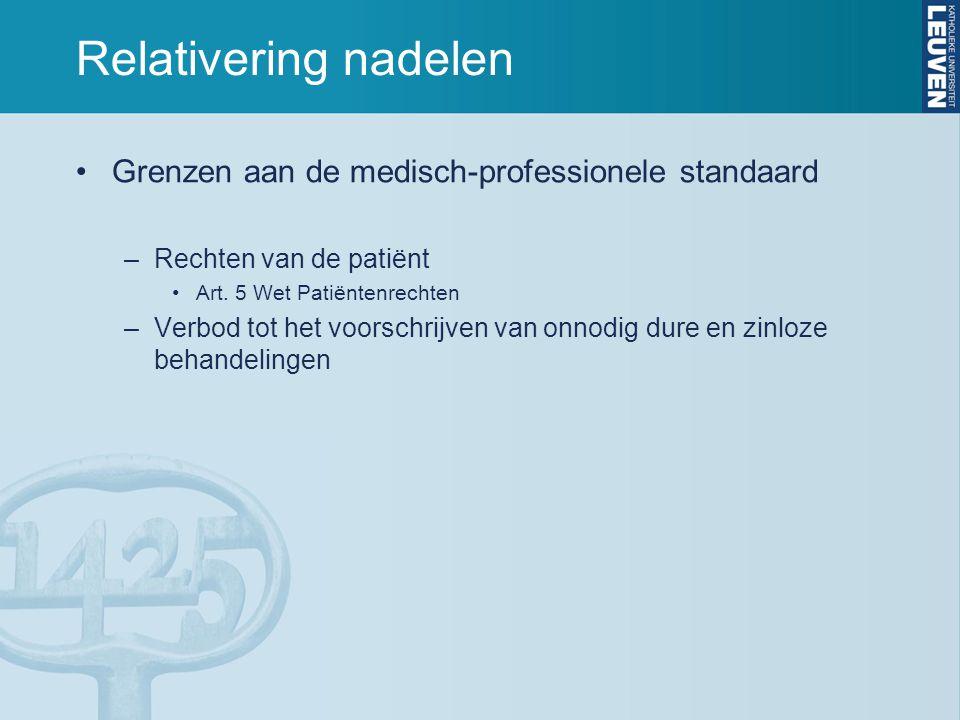 Relativering nadelen Grenzen aan de medisch-professionele standaard