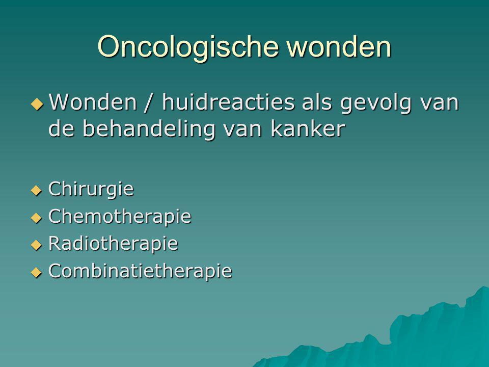 Oncologische wonden Wonden / huidreacties als gevolg van de behandeling van kanker. Chirurgie. Chemotherapie.