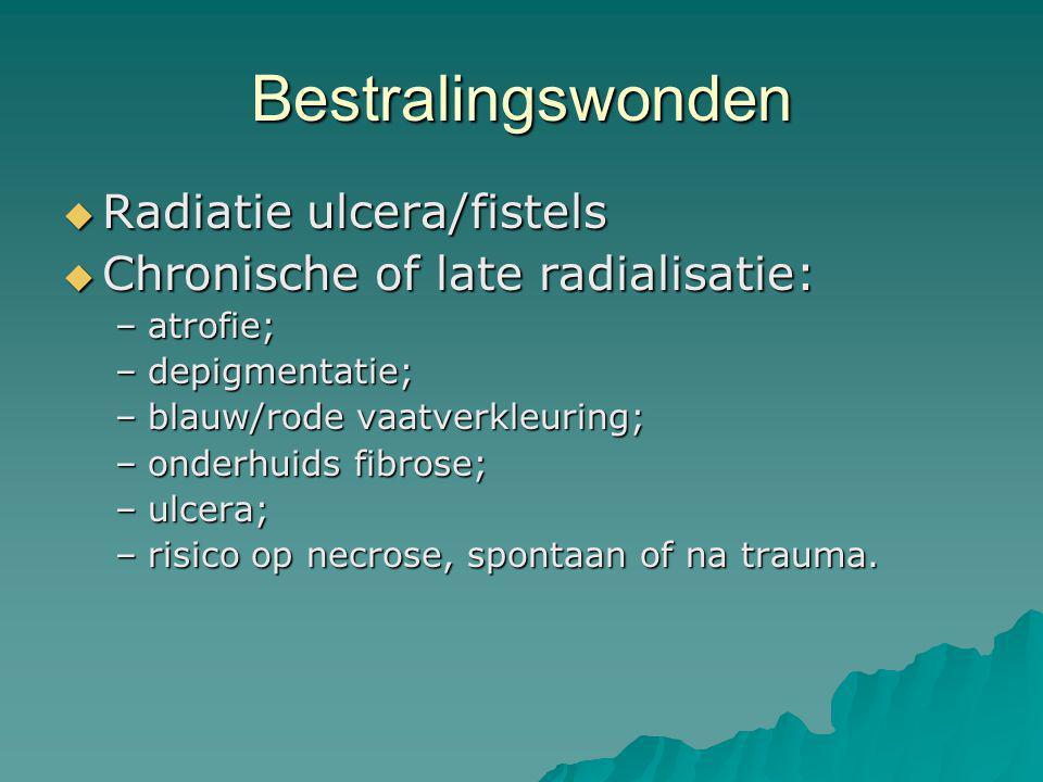 Bestralingswonden Radiatie ulcera/fistels