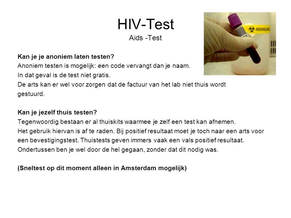 HIV-Test Aids -Test Kan je je anoniem laten testen