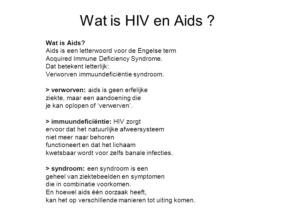 Wat is HIV en Aids Wat is Aids