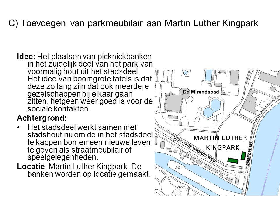 C) Toevoegen van parkmeubilair aan Martin Luther Kingpark