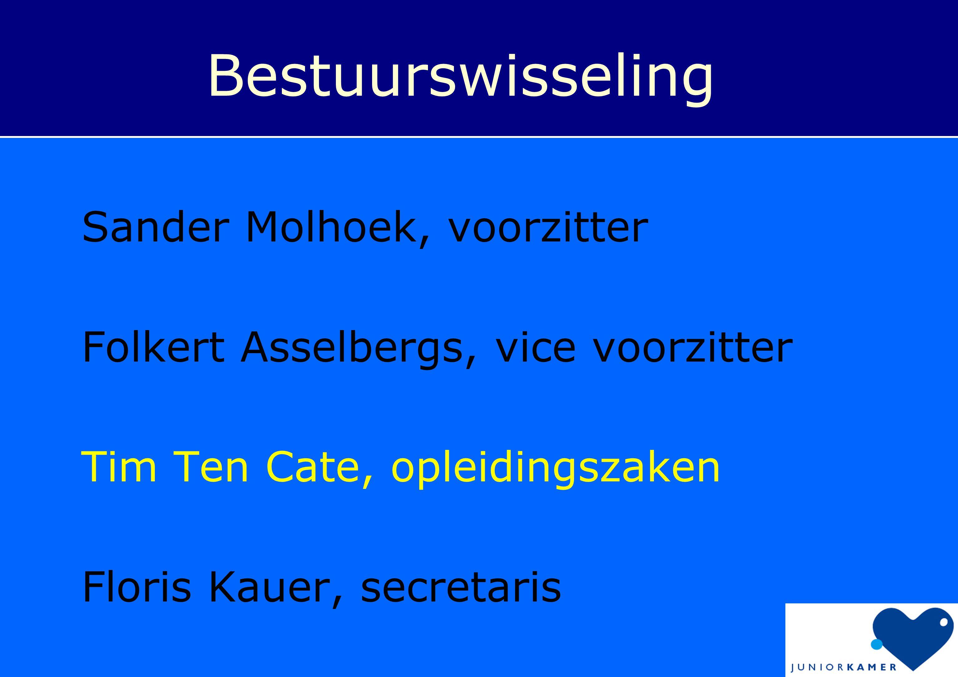 Bestuurswisseling Sander Molhoek, voorzitter