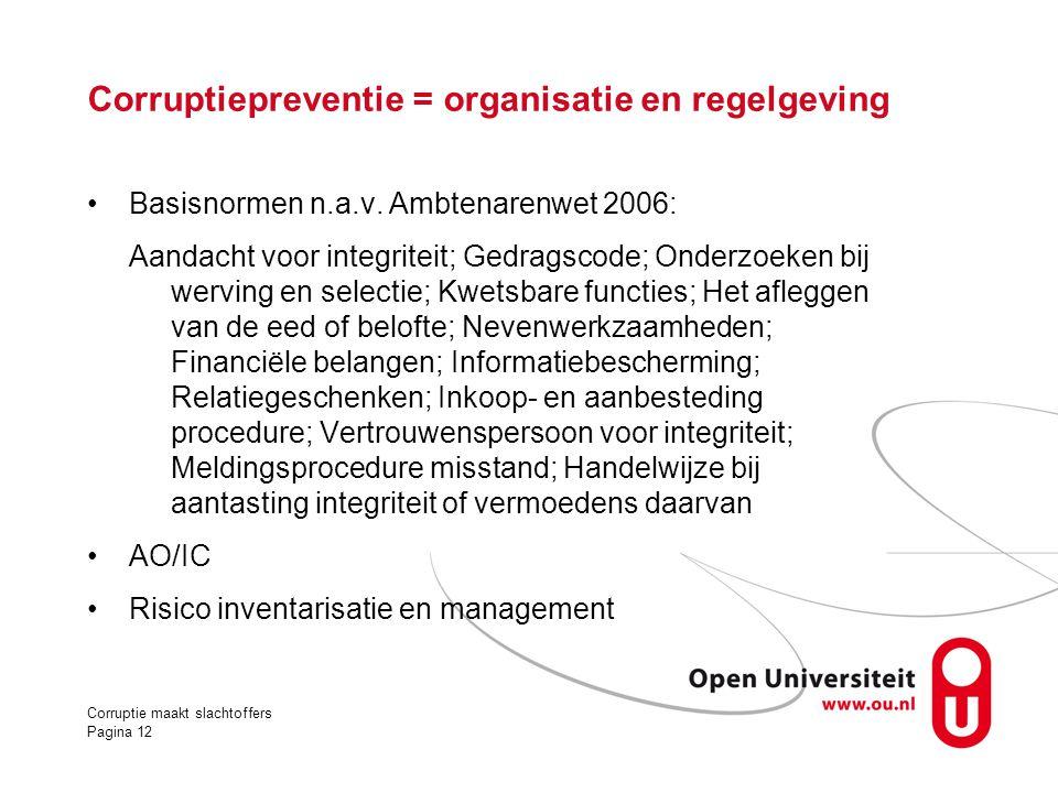 Corruptiepreventie = organisatie en regelgeving