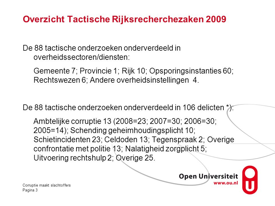 Overzicht Tactische Rijksrecherchezaken 2009