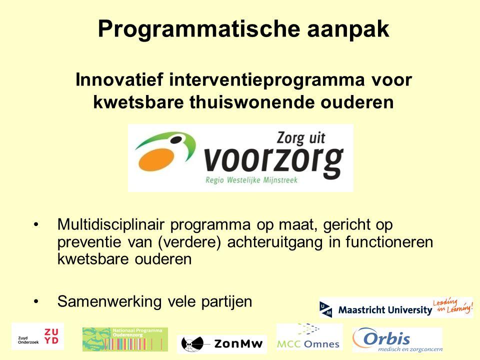Programmatische aanpak Innovatief interventieprogramma voor kwetsbare thuiswonende ouderen