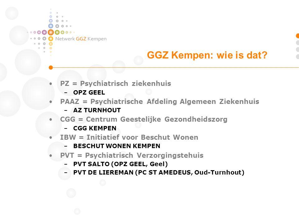 GGZ Kempen: wie is dat PZ = Psychiatrisch ziekenhuis