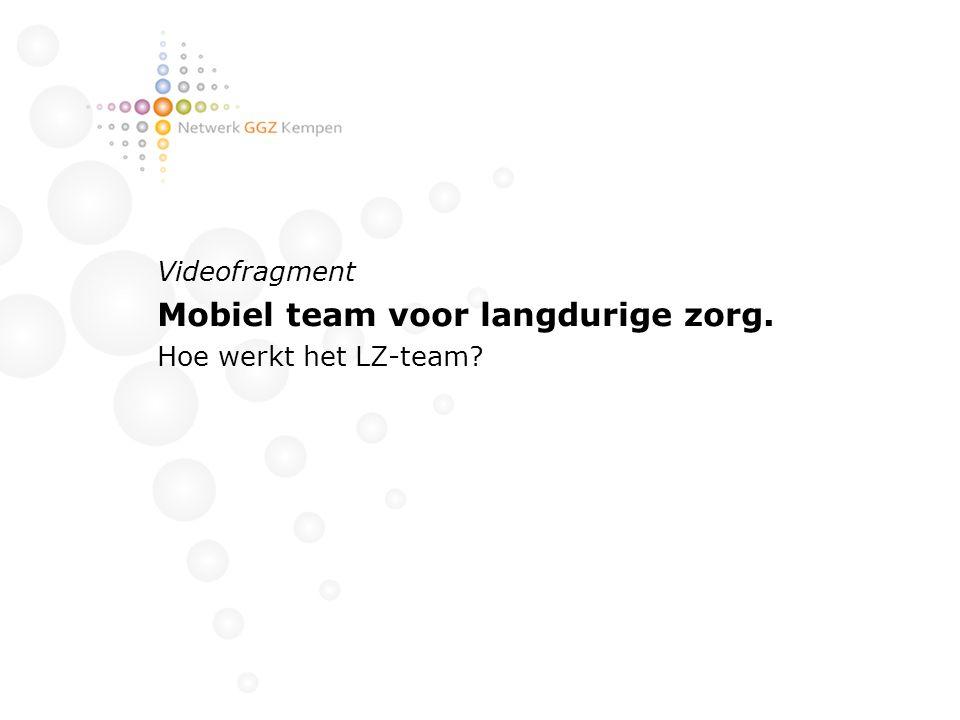 Mobiel team voor langdurige zorg.