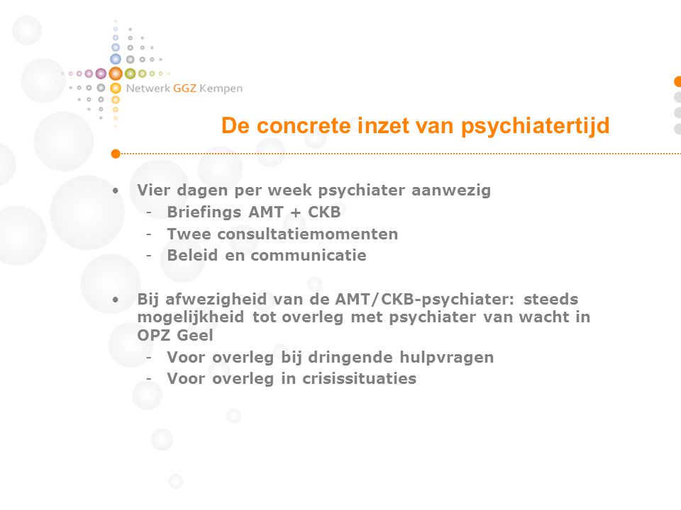 De concrete inzet van psychiatertijd