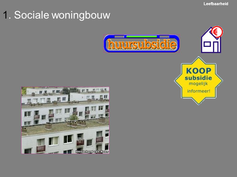 1. Sociale woningbouw Leefbaarheid