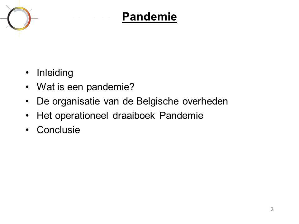 Pandemie Inleiding Wat is een pandemie