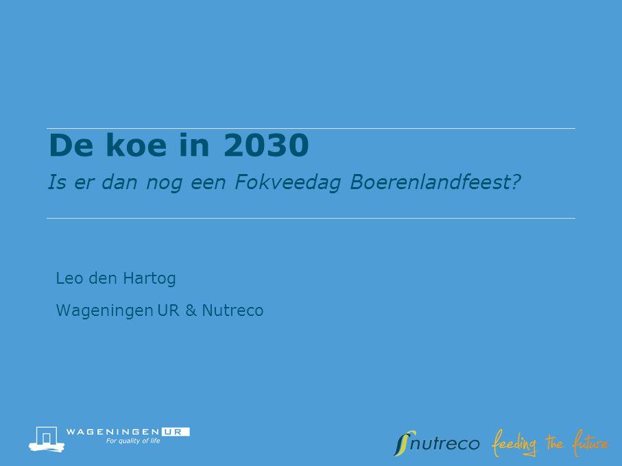 De koe in 2030 Is er dan nog een Fokveedag Boerenlandfeest