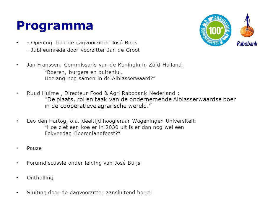 Programma - Opening door de dagvoorzitter José Buijs