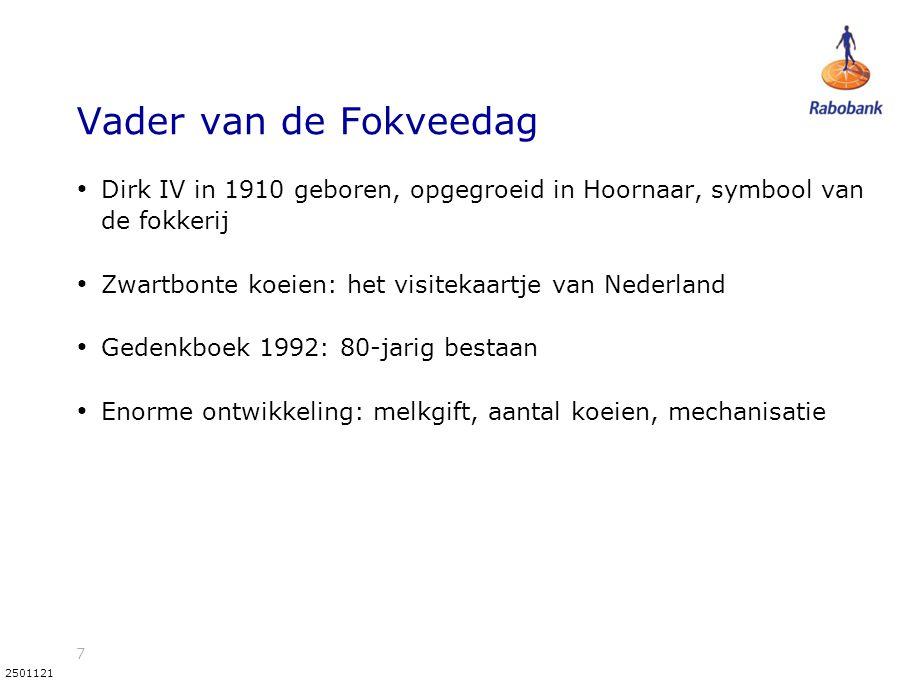 Vader van de Fokveedag Dirk IV in 1910 geboren, opgegroeid in Hoornaar, symbool van de fokkerij. Zwartbonte koeien: het visitekaartje van Nederland.