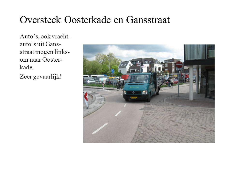 Oversteek Oosterkade en Gansstraat