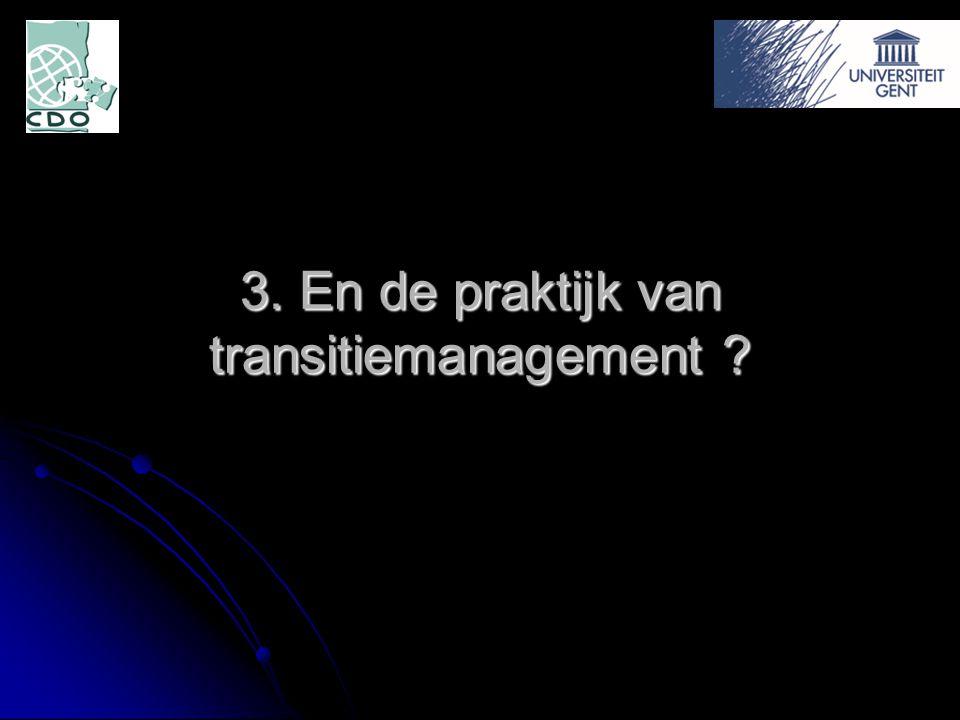 3. En de praktijk van transitiemanagement