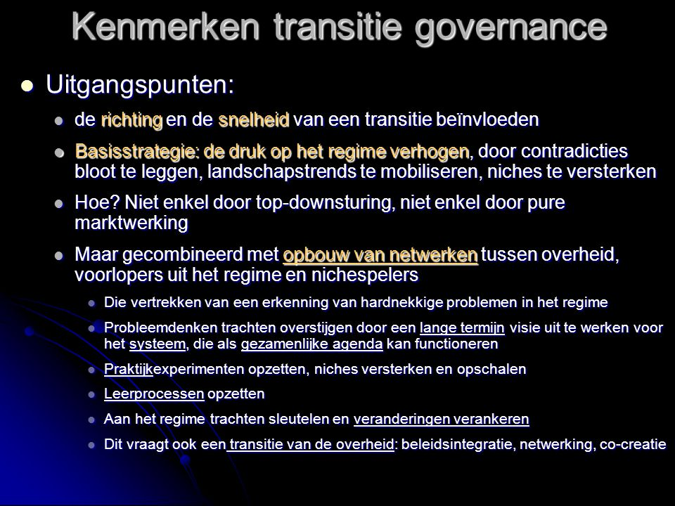 Kenmerken transitie governance