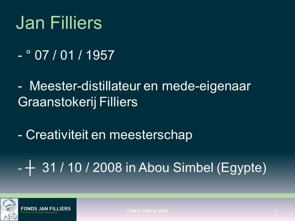 Jan Filliers - ° 07 / 01 / 1957. - Meester-distillateur en mede-eigenaar Graanstokerij Filliers. - Creativiteit en meesterschap.