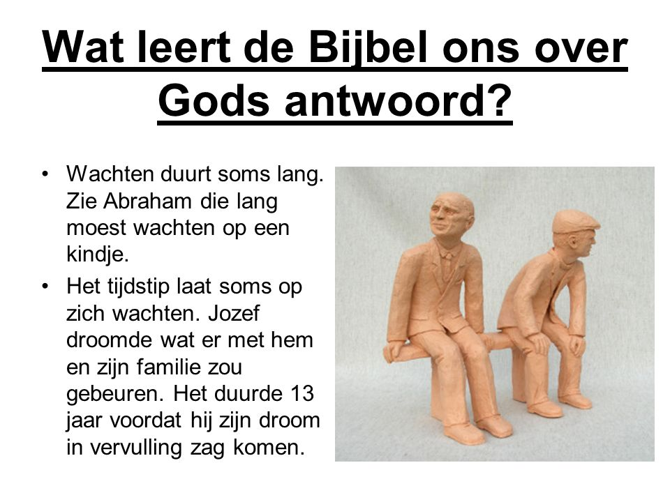 Wat leert de Bijbel ons over Gods antwoord