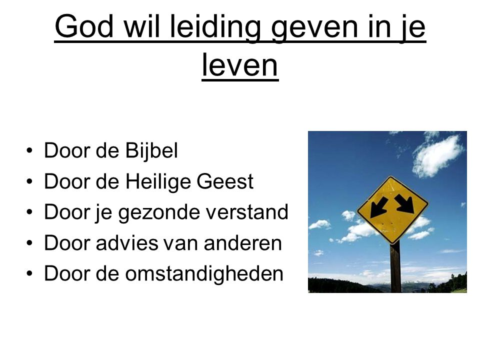 God wil leiding geven in je leven