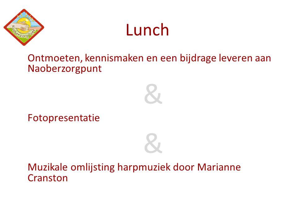 Lunch Ontmoeten, kennismaken en een bijdrage leveren aan Naoberzorgpunt.
