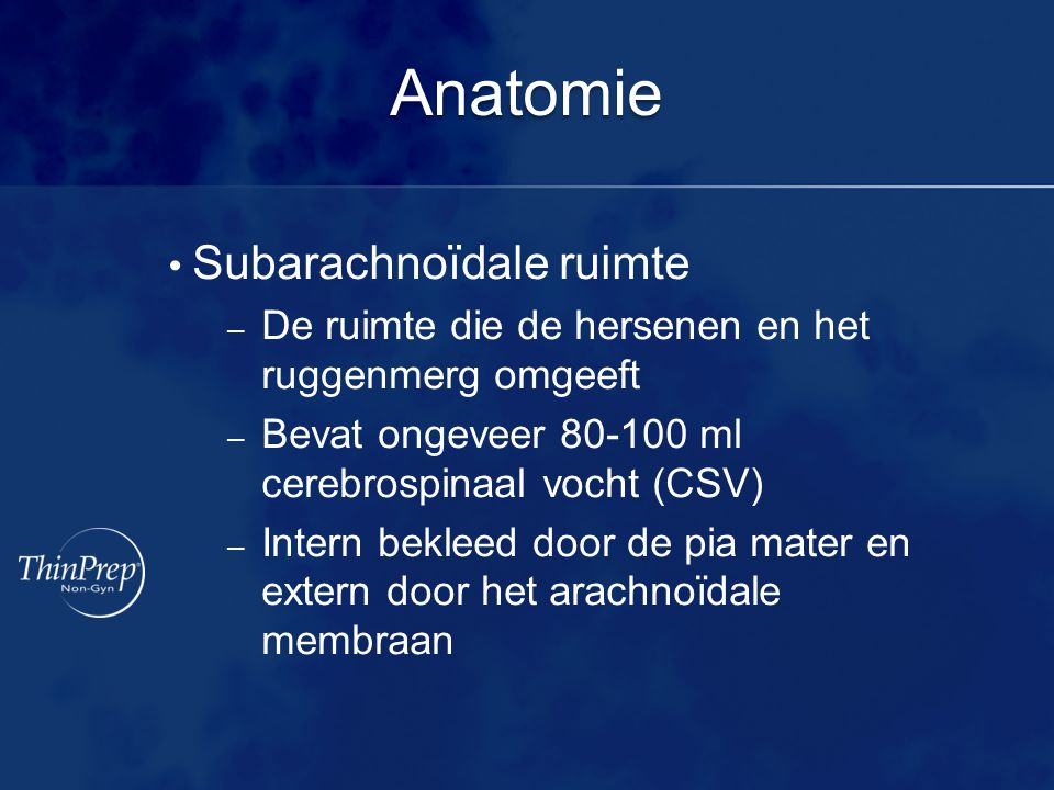 Anatomie Subarachnoïdale ruimte