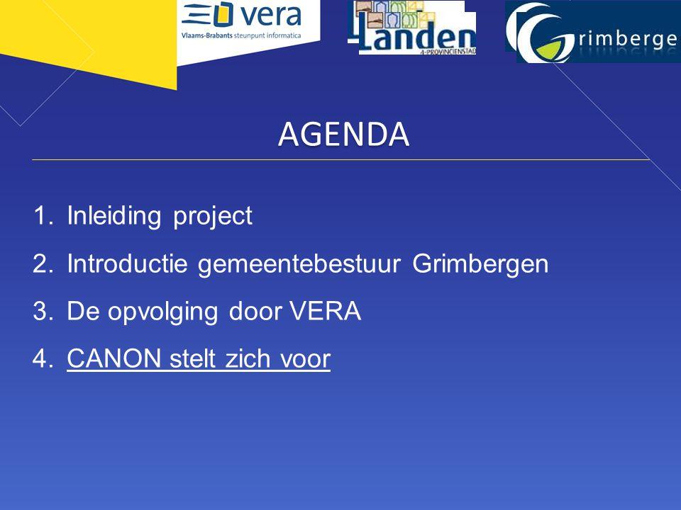 AGENDA Inleiding project Introductie gemeentebestuur Grimbergen