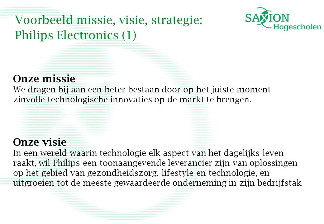 Voorbeeld missie, visie, strategie: Philips Electronics (1)