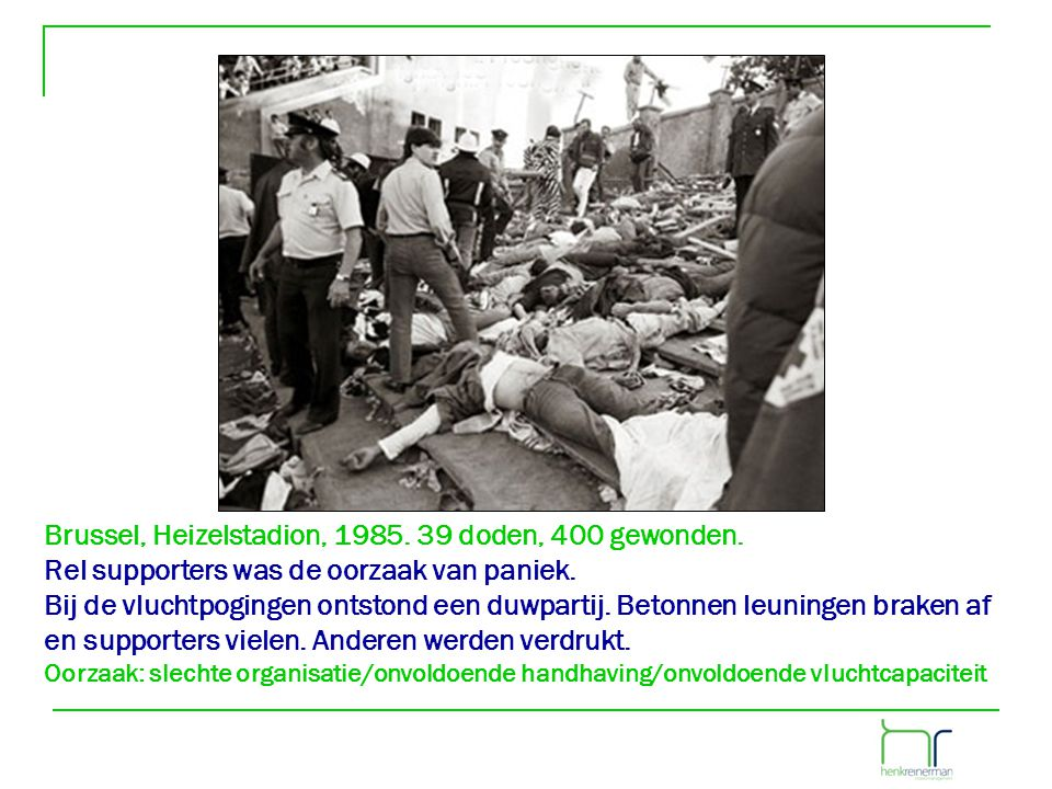 Brussel, Heizelstadion, 1985. 39 doden, 400 gewonden.