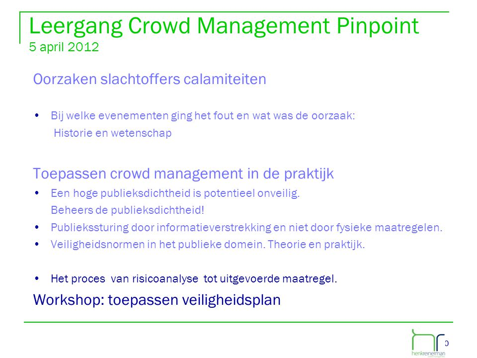 Leergang Crowd Management Pinpoint 5 april 2012