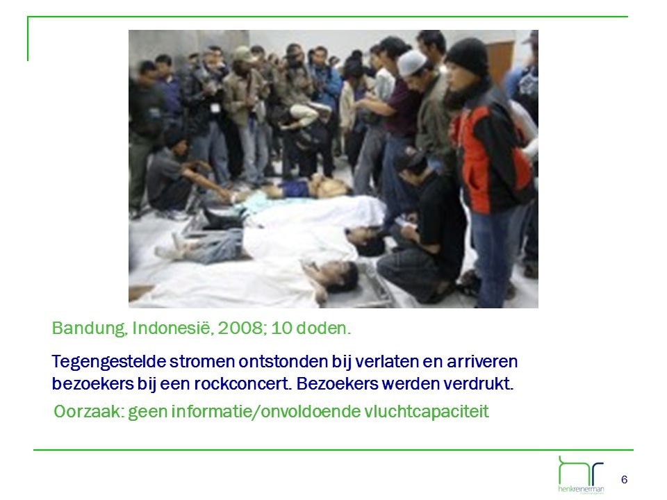 Bandung, Indonesië, 2008; 10 doden.