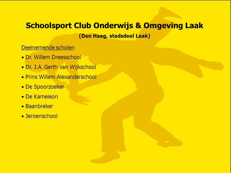 Schoolsport Club Onderwijs & Omgeving Laak (Den Haag, stadsdeel Laak)