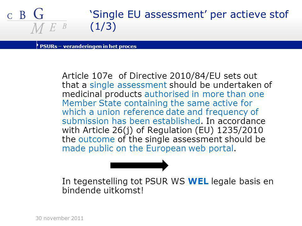'Single EU assessment' per actieve stof (1/3)