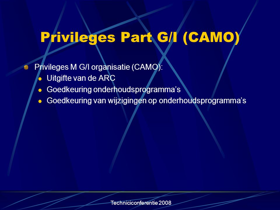 Privileges Part G/I (CAMO)