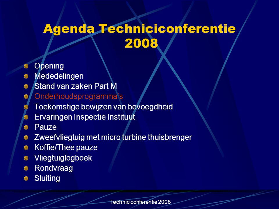 Agenda Techniciconferentie 2008