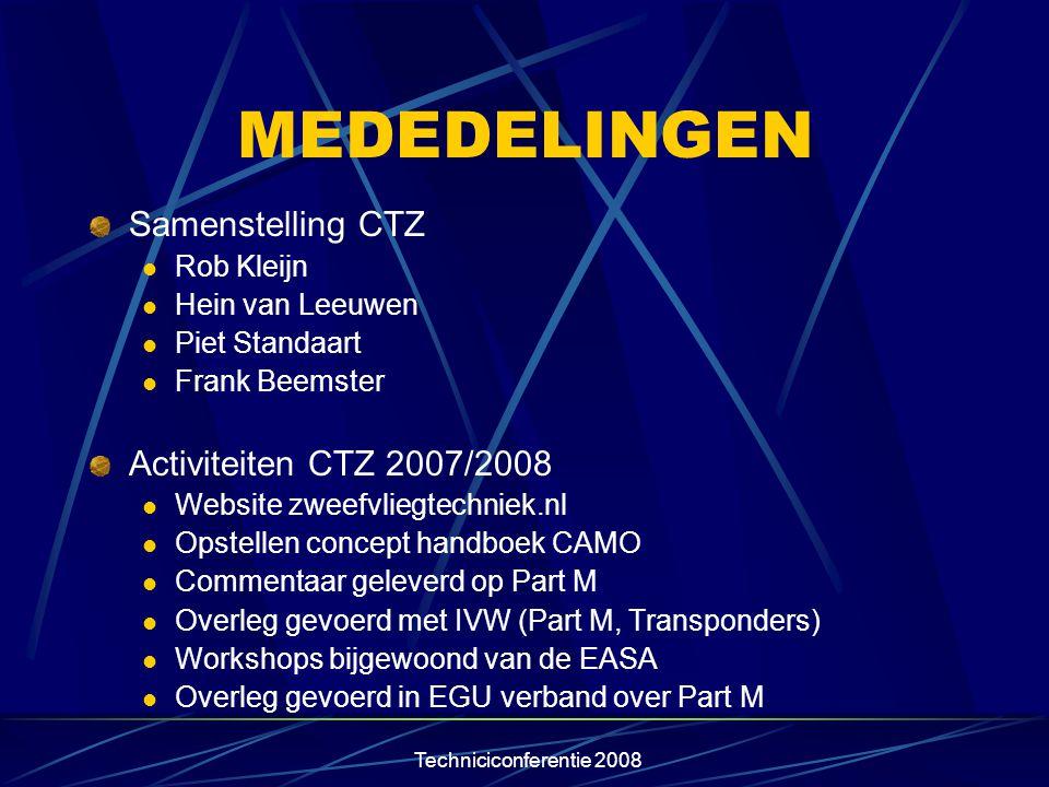 MEDEDELINGEN Samenstelling CTZ Activiteiten CTZ 2007/2008 Rob Kleijn