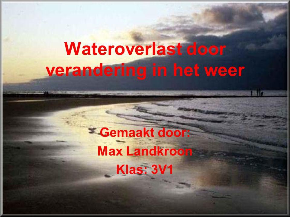 Wateroverlast door verandering in het weer