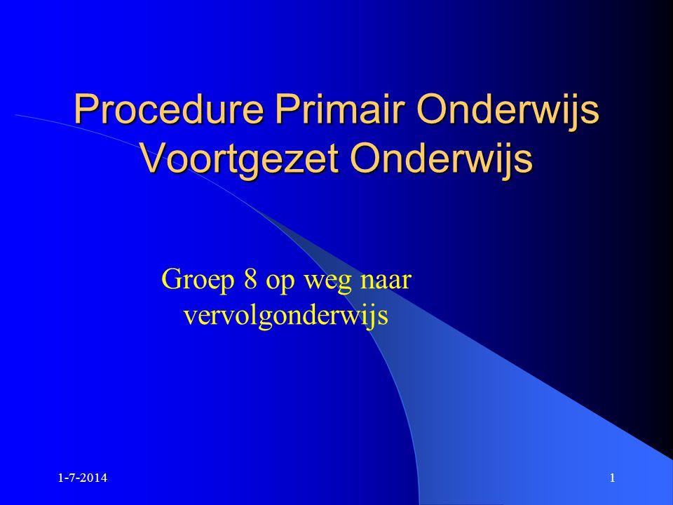 Procedure Primair Onderwijs Voortgezet Onderwijs
