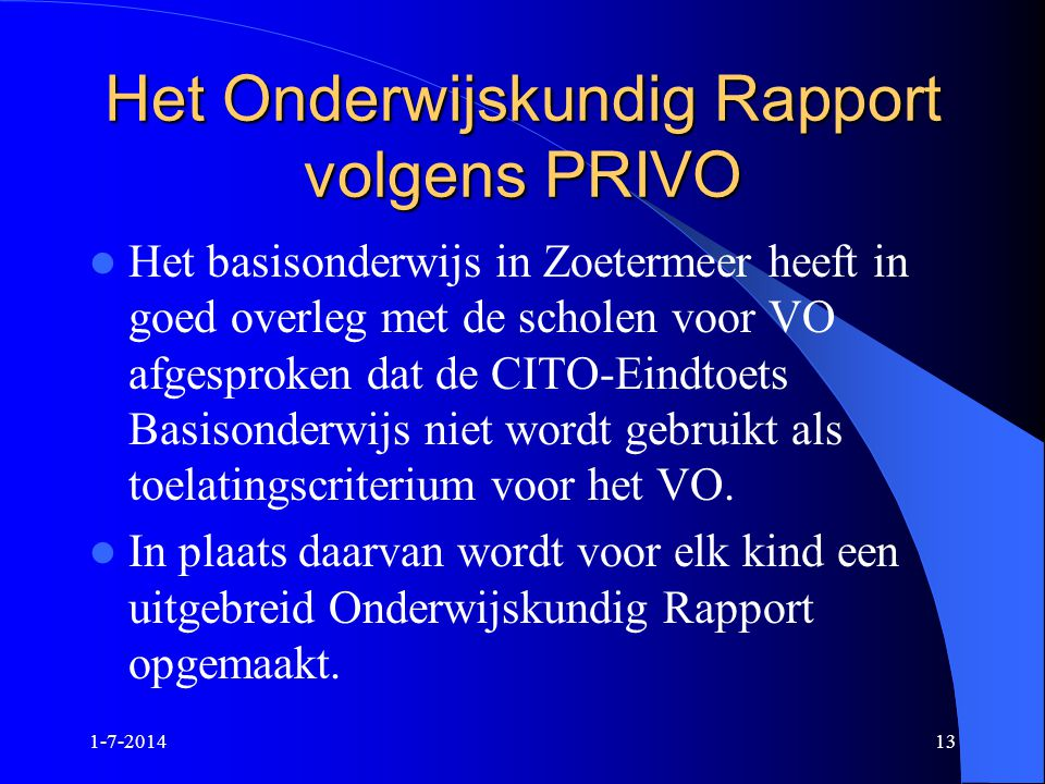 Het Onderwijskundig Rapport volgens PRIVO