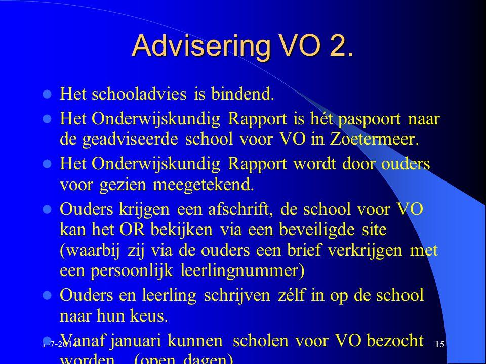 Advisering VO 2. Het schooladvies is bindend.