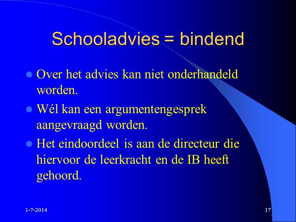 Schooladvies = bindend