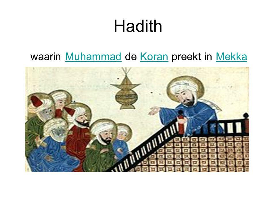 Hadith waarin Muhammad de Koran preekt in Mekka