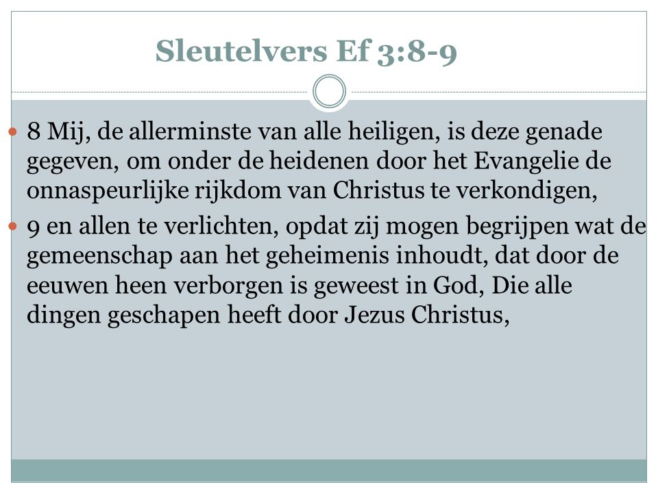 Sleutelvers Ef 3:8-9