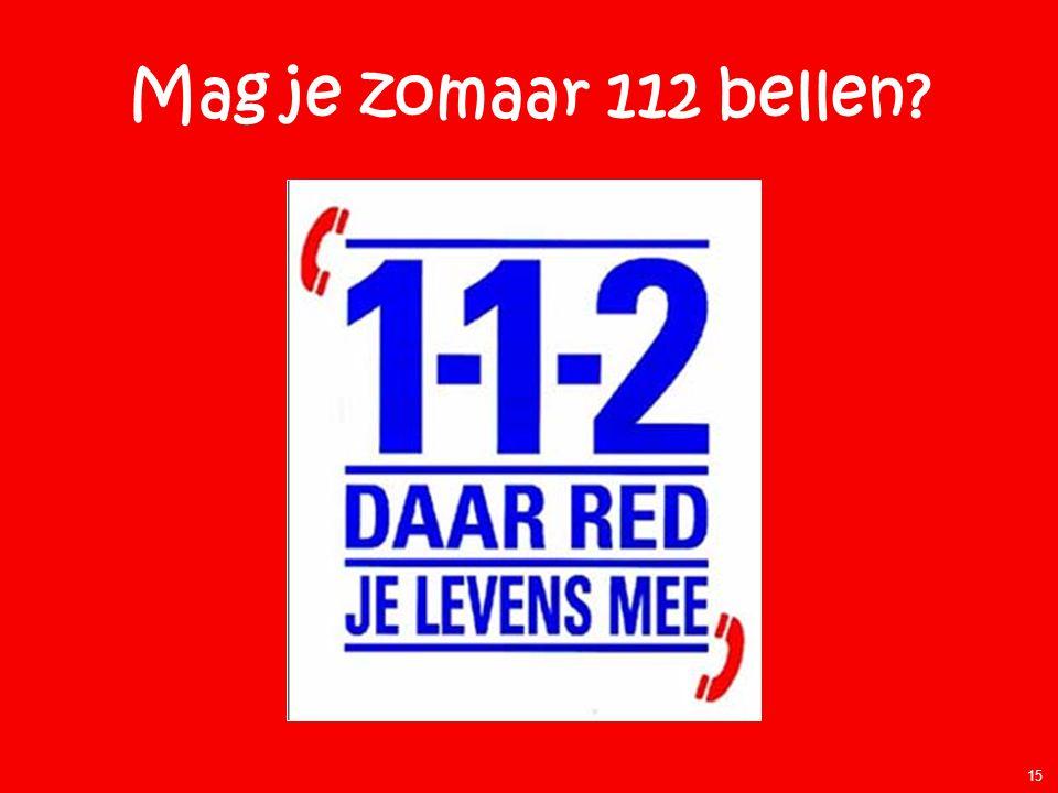 Mag je zomaar 112 bellen 15