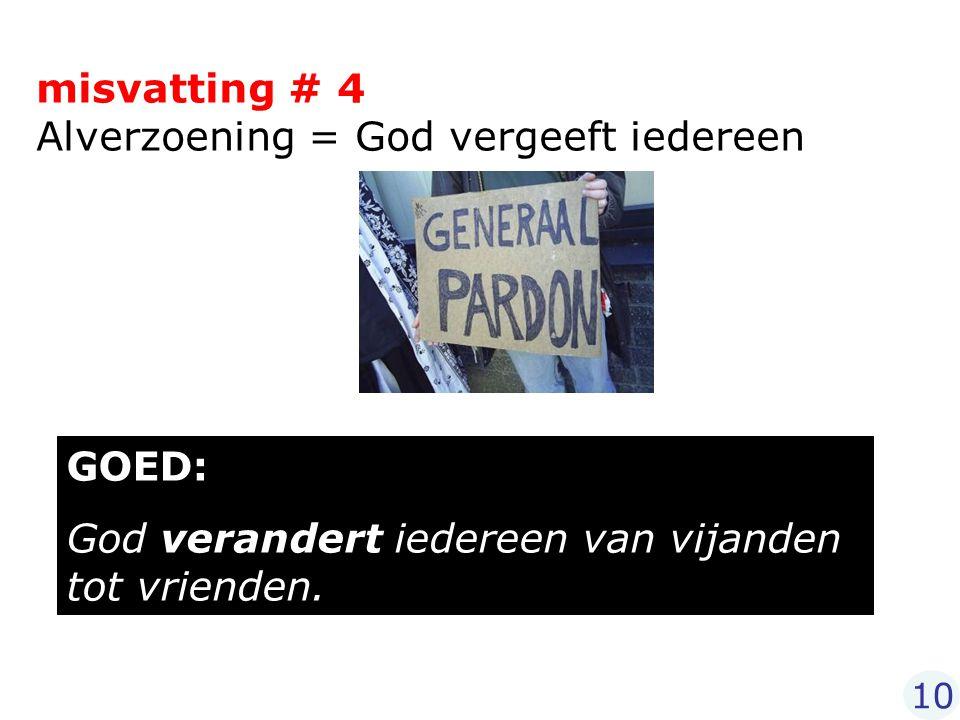 misvatting # 4 Alverzoening = God vergeeft iedereen