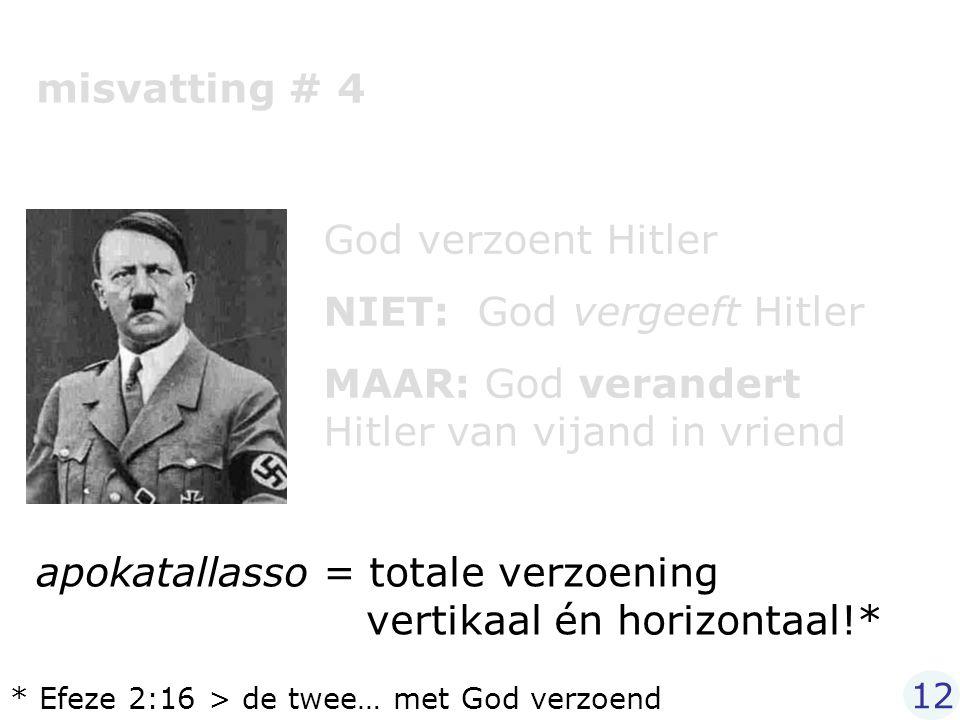 NIET: God vergeeft Hitler
