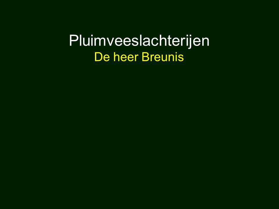 Pluimveeslachterijen De heer Breunis