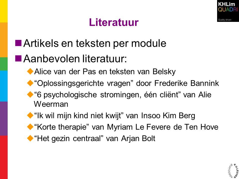 Artikels en teksten per module Aanbevolen literatuur: